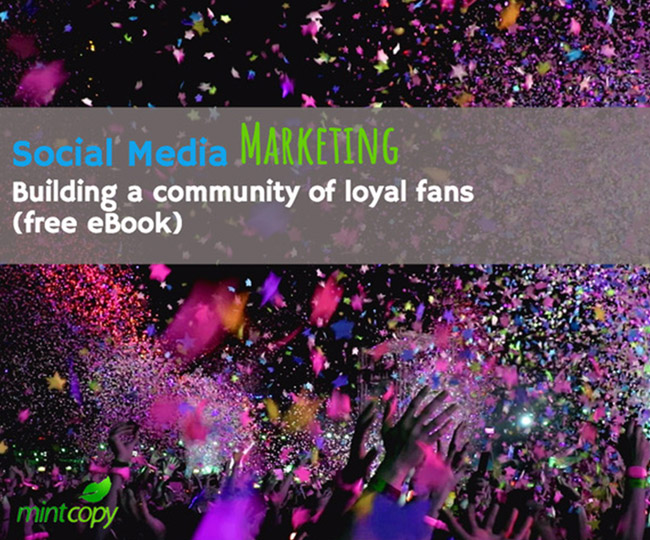 Social Media Marketing, Building a Community of Loyal Fans